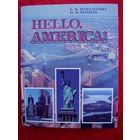 Hello, Amerika // Добры дзень, Амерыка!