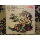Tom Glazer - Tom Glazer sings for and with children - Wonderland, USA