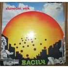 """Пластинка-винил BACILY - """"Slunecni Vek"""" (1981, Supraphon, Чехословакия)"""