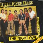 Little River Band - The Night Owls - SINGLE 7' - 1981