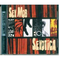 CD Sex Mob - Sexotica (2006) Acid Jazz, Future Jazz, Jazz-Funk