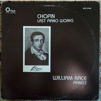 "Chopin. William Race ""Last Piano Works"""
