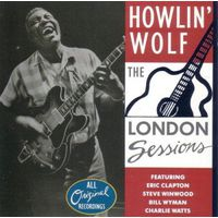 "Howlin' Wolf ""The London Sessions"" (Audio CD - 1991)"