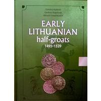 Каталог 'Early Lituanian half-groats 1495-1529', Д. Гулецкий, Г. Багдонас, Н. Дорошкевич