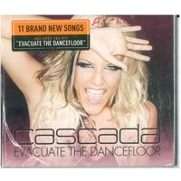 CD Cascada - Evacuate The Dancefloor (18 Aug 2009) Trance, Euro House, Ballad