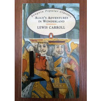 Lewis Carroll Alice's Adventure in Wonderland