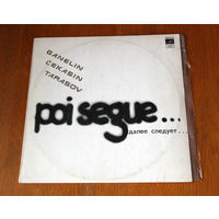 "Ganelin / Cekasin / Tarasov ""Poi Segue..."" LP, 1982"