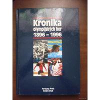 Kronika olympijskich her 1896-1996. (На чешском языке)