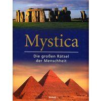 Mystica : Die grossen Ratsel der Menschheit