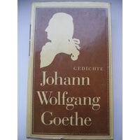 Goethe Johann Wolfgang / Гете Иоганн Вольфганг. Gedichte / Избранная лирика. На немецком языке.