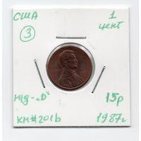 """1 цент США 1987 года (#3 м/д - """"D"""")"""