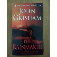 John Grisham. The Rainmaker. Джон Гришэм. Золотой дождь