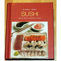 """Книга по приготовлению суши полностью на испанском языке """"Sushi para hoy"""""""