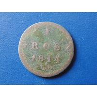 1 грош  1814г. IB