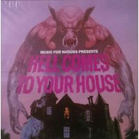 Hell Comes To Your House, LP