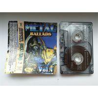 "Аудиокассета ""Metal Ballads"" vol.1"
