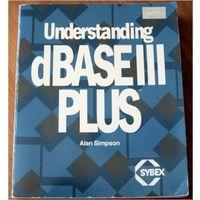 Simpson. Understanding dBASE III Plus