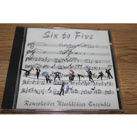 Remscheider Blechblaser Ensemble - Six To Five - CD