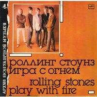 LP Rolling Stones - Play With Fire /  Роллинг Стоунз - Игра с огнём (1988)