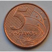 Бразилия 5 сентаво, 2006 г.
