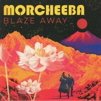Morcheeba - Blaze Away  //  LP new