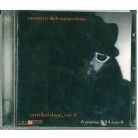 CD-r Various - Crooklyn Dub Consortium - Certified Dope Vol. 1 (2012) Illbient, Dub