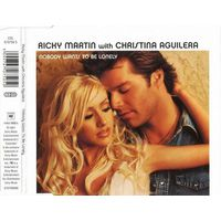 "Ricky Martin with Christina Aguilera ""Nobody Wants To Be Lonely"" (Single)"