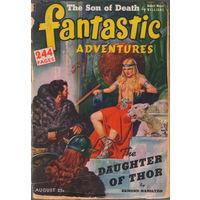 Журнал Fantastic adventures (Фантастические приключения) за август 1944 года повесть Эдмонда Гамильтона (Дочь Тора) в оригинале