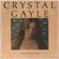 LP Crystal Gayle 'Somebody Loves You' (запячатаны)