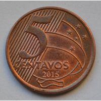Бразилия 5 сентаво, 2015 г.