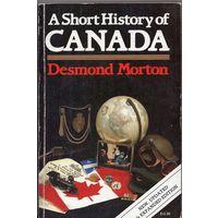 Desmond Morton. A Short History of Canada