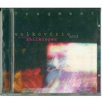 CD Volkovtrio and Arkady Shilkloper - Fragment (1998) Avantgarde, Experimental