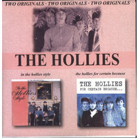Hollies - In The Hollies Style & The Hollies For Certain Bacause
