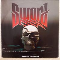 SWORD - 1988 - SWEET DREAMS, (HOLLAND), LP