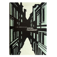 J.B.Priestley. ANGEL PAVEMENT. (Пристли Джон Бойнтон. Улица ангела)