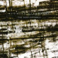 "Atomine Elektrine ""The Deep Invisible"" Digisleeve-CD"
