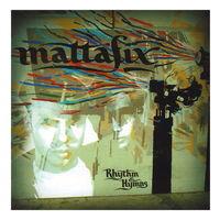 Mattafix - Rhythm & Hymns (2007)