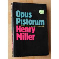 "Henry Miller ""Opus Pistorum"""