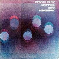 Donald Byrd, Stepping Into Tomorrow, LP 1975