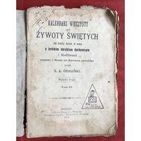 Kalendarz wieczysty czyli zywoty swietych Poznan 1902 год