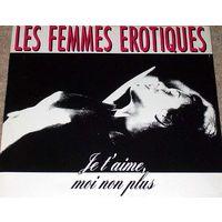 """1311. Les Femmes Erotiques. Je T'aime, Moi Non Plus. 1989. ZYX (DE, Maxi Single 12"""", 45rpm) = 13$"""