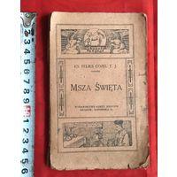 Msza Swieta KRAKOW 1917 год