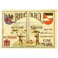 РАСПРОДАЖА!!! - ГЕРМАНИЯ Коммуна БРЮНДЕ-РОТЕНКРУГ (РОДЕКРО,Датский ШЛЕЗВИГ-ГОЛЬШТЕЙН) 1 марка 1920 год - РЕДКАЯ! - BU!