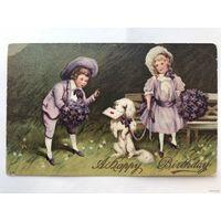 Антикварная открытка 1911 год дети собака  фиалки A Happy Birthday