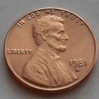 1 цент США 1981 D, AU