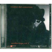 CD-r Various - Crooklyn Dub Consortium - Certified Dope Vol. 1 (2012) Illbient, Dub