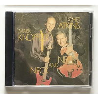 Audio CD, MARK KNOPFLER AND CHET ATKINS, NECK AND NECK 1990