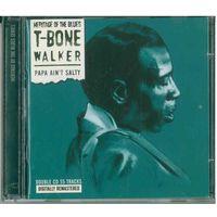 2CD T-Bone Walker - Papa Ain't Salty (2005) Electric Blues