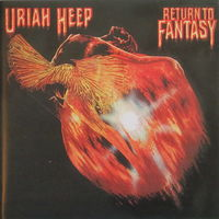 Uriah Heep - Return To Fantasy (1975, Audio CD, ремастер 1996 года)