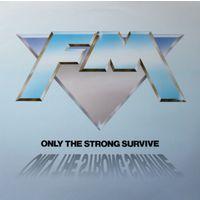 "Фирменная пластинка-винил FM - ""Only The Strong Survive"" (1992, Music For Nations, Англия) / Хард-рок!"